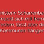 Ministerin Scharrenbach schmückt sich mit fremden Federn, lässt aber die Kommunen hängen