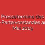 Pressetermine des SPD-Parteivorstandes am 13. Mai 2019