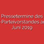 Pressetermine des SPD-Parteivorstandes am 17. Juni 2019