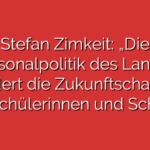 """Stefan Zimkeit: """"Die Personalpolitik des Landes mindert die Zukunftschancen der Schülerinnen und Schüler"""""""